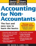 Accounting for Non-Accountants The Fast and Easy Way to Learn the Basics by Wayne Label